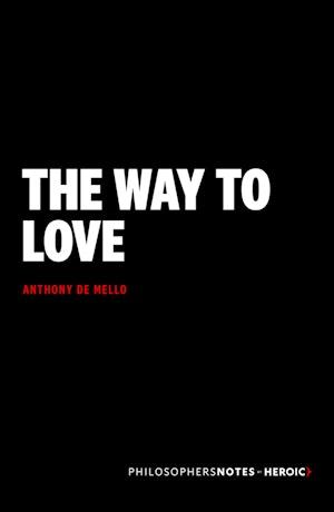 Anthony de mello the way to love pdf
