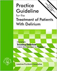 Practice guideline for the treatment of patients with delirium