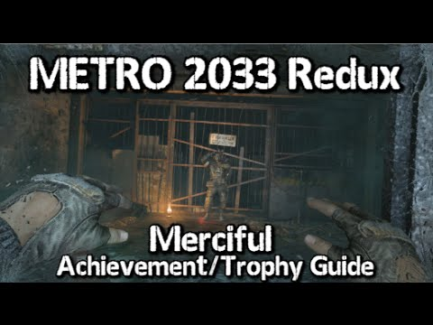 Metro 2033 redux trophy guide