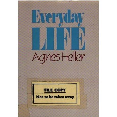 Agnes heller everyday life pdf